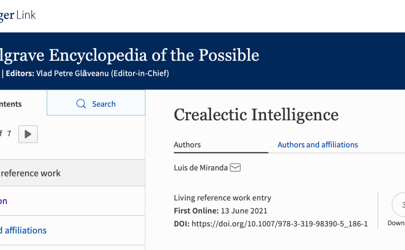 """Publication of """"Crealectic Intelligence"""" in the Palgrave Encyclopaedia of thePossible"""